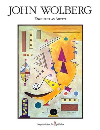 John Wolberg: Engineer as Artist