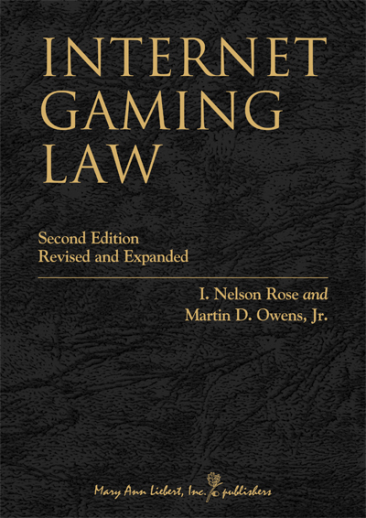 Internet Gaming Law: Second Edition, Revised and Expanded