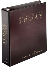 Planned Giving Today Binder