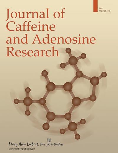 Journal of Caffeine and Adenosine Research | Mary Ann Liebert, Inc